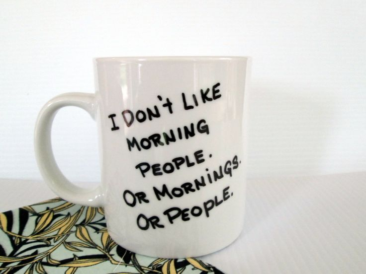 I Don't Like Morning People Mornings or People by GetPersonalEtc, $12.99
