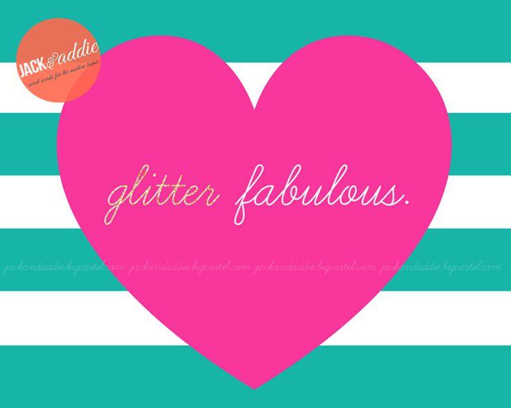 jackandaddie — {glitter fabulous} 8x10 pdf download poster print
