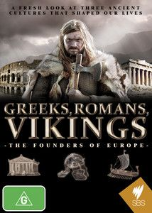 DVD - Greeks, Romans, Vikings: The Founders of Europe.  What were the Vikings really like? What did the Romans accomplish?