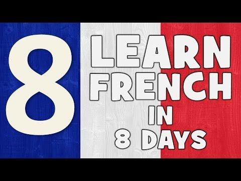Learn French in 8 days # Day 1 - YouTube