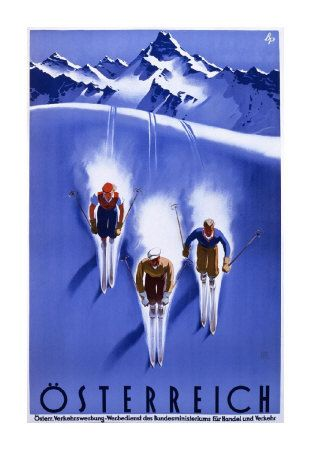 Vintage ski poster. Austria skiing! On the bucket list! :)
