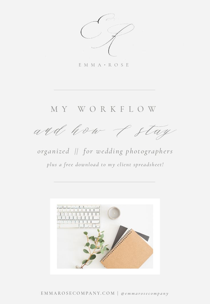 My Workflow and How I Stay Organized | A Guide for Wedding Photographers.jpg