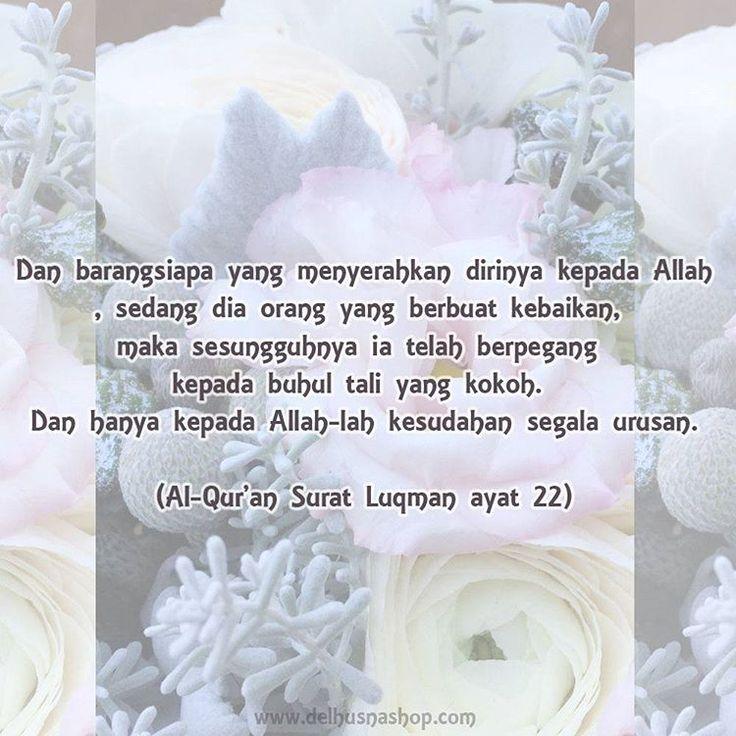 Al - Qur'an Surat Luqman ayat 22