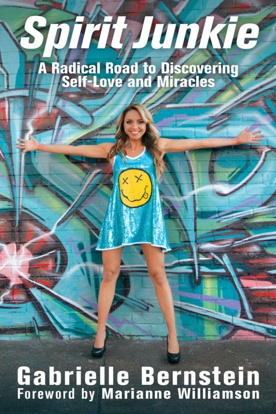Spirit Junkie: A Radical Road to Discovering Self-Love and Miracles (ebook)...
