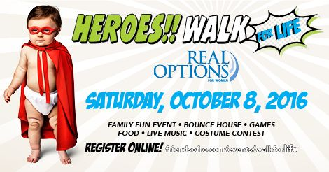 Will you help me raise $700 for Real Options for Women? | Heroes Walk for Life 2016 :: FundEasy :: Online Fundraising Pages