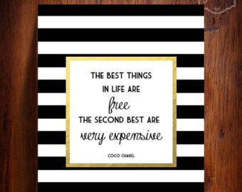 Gold Foil Coco Chanel quote- The best things in life are free. The second best are very expensive- Printable wall decor: INSTANT DOWNLOAD