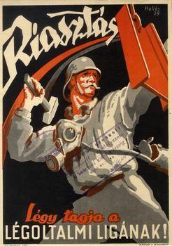 "Kingdom of Hungary, WWII: ""Riasztás Légy tagja a Légoltalmi Ligának!"" (Become a member of the Air Defense League!),1939. Artist: Hollós Endre"