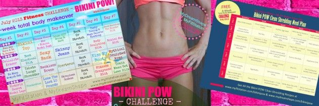 4-week BIKINI POW Challenge is LIVE! Go grab your FREE Workout Calendar & Clean Shredding Meal Plan over at www.myfitstation.com/bikinipow
