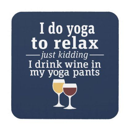 Funny Wine Quote - I drink wine in yoga pants Coaster - red gifts color style cyo diy personalize unique