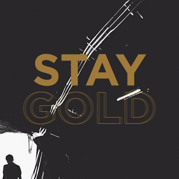 """""""Stay Gold"""" Lyrics by Stevie Wonder  Seize upon that moment long ago// One breath away and there you will be// So young and carefree// Again you will see that place in time, so gold//  Always remember who you are and be true to yourself. #pormadaquotes"""