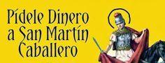 Oración a SAN MARTIN CABALLERO para Necesidades Económicas