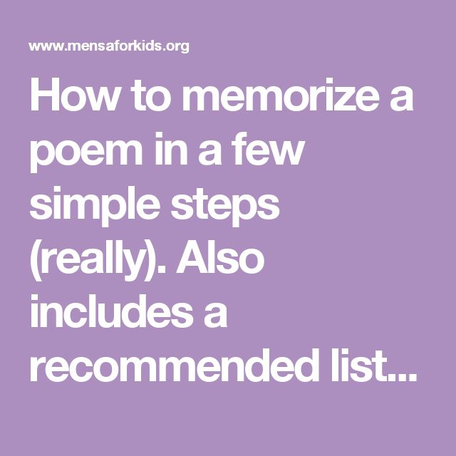 How to memorize a poem in a few simple steps (really). Also includes a recommended list of poems for kids to memorize.