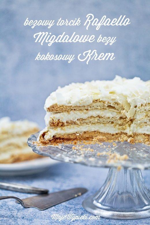 Tort Rafaello - bezowy torcik migdałowo - kokosowy - Moje wypieki