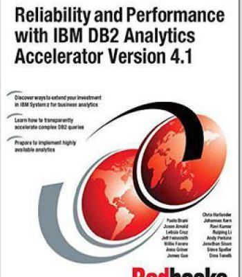 Reliability And Performance With Ibm Db2 Analytics Accelerator V4.1 PDF