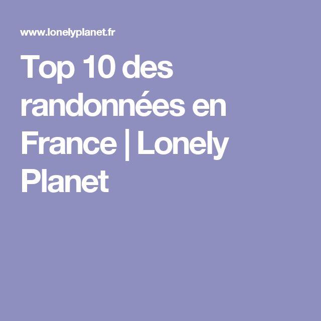 Top 10 des randonnées en France | Lonely Planet