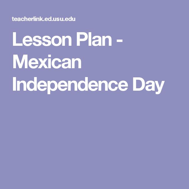 Lesson Plan - Mexican Independence Day