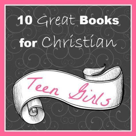 Cindy's top 10 list of books for Christian teen girls.  Good picks!