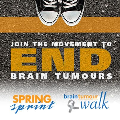 Join the movement to end brain tumours with Spring Sprint and Brain Tumour Walks - in support of Brain Tumour Foundation of Canada. This is a great image to share on your Facebook feed or Instagram to share your support for the cause
