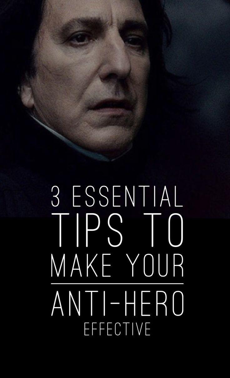 3 Essential Tips To Make Your Anti-Hero Effective #writing #fictionwriting #novelwriting #writingtips #cha