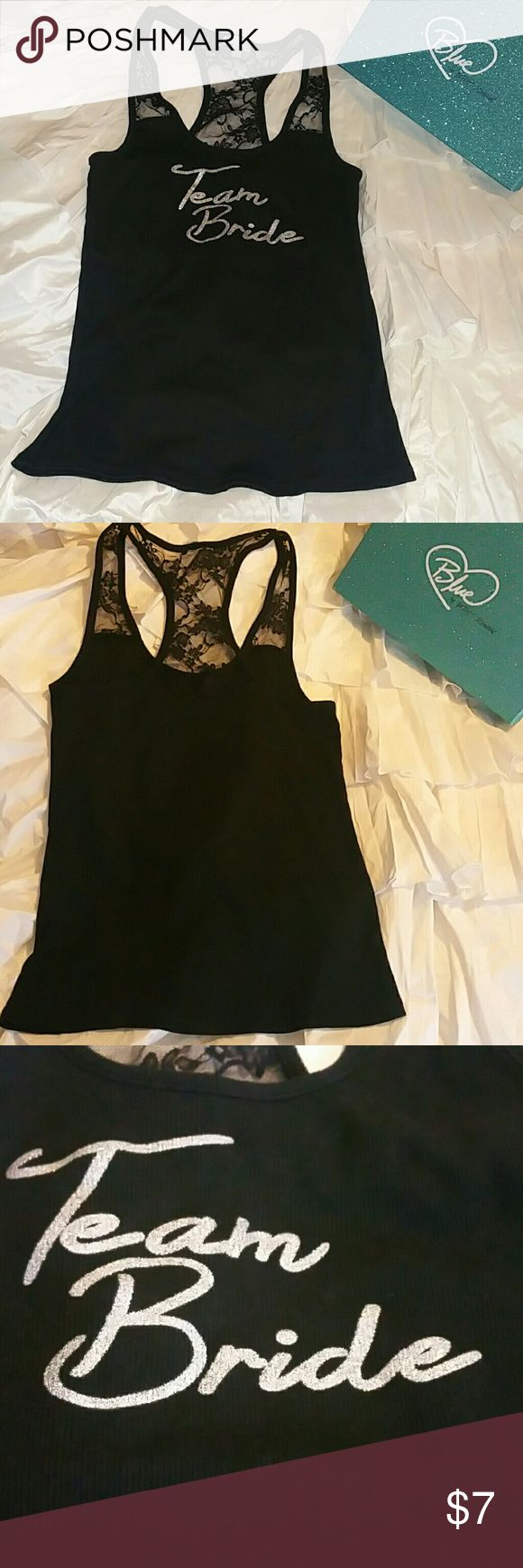 "Betsey Johnson ""Team Bride"" tank top Black ribbed tank top with lace razorback. Team Bride written on front of shirt. Betsey Johnson Tops Tank Tops"
