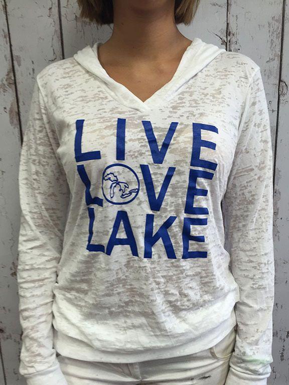 Live Love Lake   Burnout Hoodie  Summertime  Michigan  Lake Life
