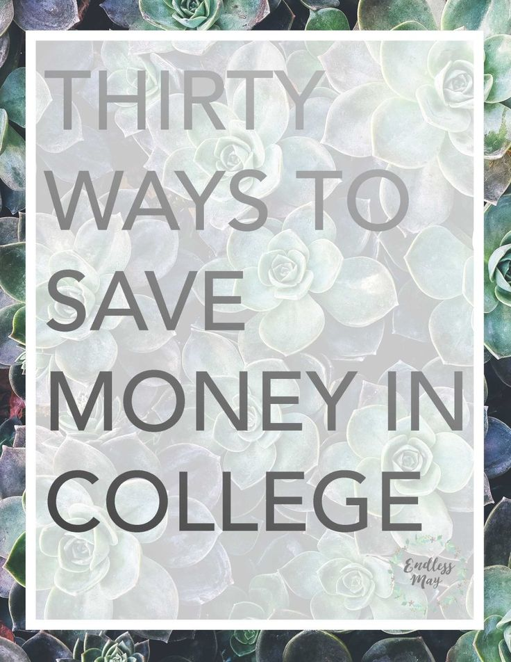Thirty Best Ways to Save Money in College! How to save the most money during your college years and improve your college budget.