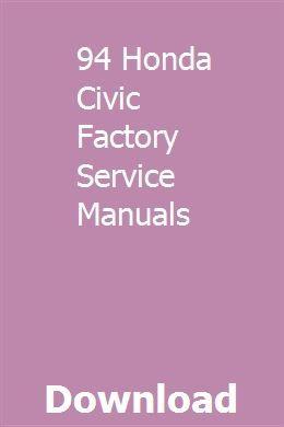 94 Honda Civic Factory Service Manuals download pdf