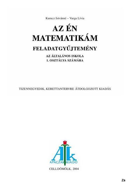 Apáczai-Az én matematikám-feladatgyűjtemény 1.o - Kiss Virág - Picasa Webalbumok