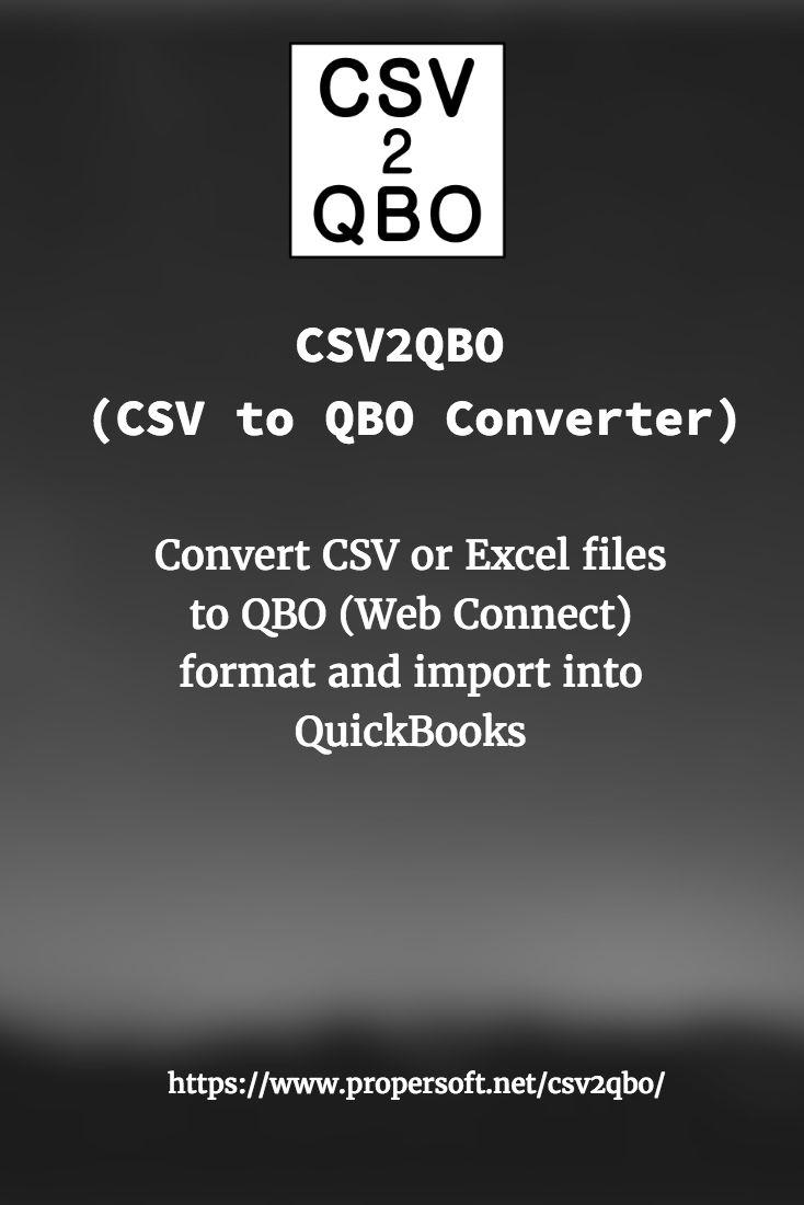 Csv2qbo   ProperSoft Inc    Web connect, Mac online, Mac