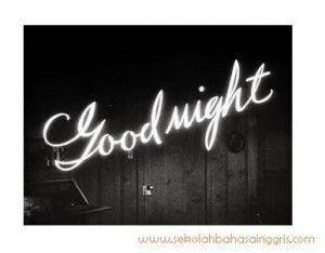 1000 Contoh Ucapan Selamat Tidur Bahasa Inggris Terbaru Artinya Sekolahbahasainggris Com Good Night Quotes Selamat Malam Tidur