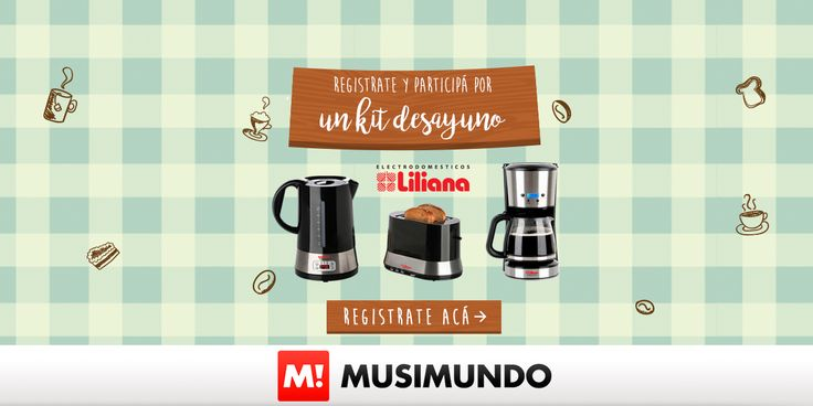 Musimundo.com - GANATE UN KIT DE DESAYUNO LILIANA!
