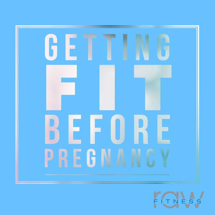 Getting Fit BeforePregnancy It's so important to get into shape prior to becoming pregnant. Making exercise a regular habit before trying to conceive can help you feel good throughout your pregnancy, have more stamina for labor and delivery, and shed the baby weight faster. Start at least 3 months out from when you want to try and conceive Why start now? If you want to workout during your pregnancy you'll need to start doing your exercise of choice prior to getting pregnant for a better…