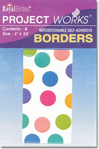 Royal Brites Colorful Dots Poster Borders, Self-adhesive, 4 borders/pack, $3.99, available at TheRoyalStore.com