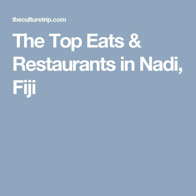 The Top Eats & Restaurants in Nadi, Fiji