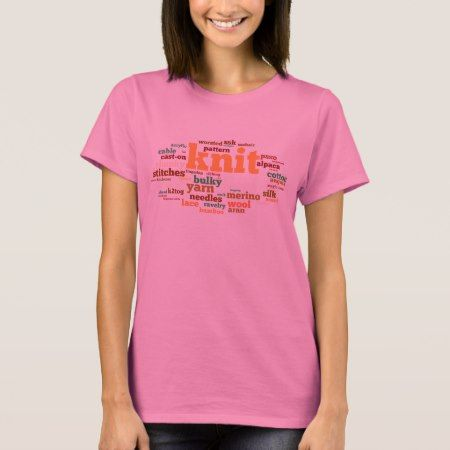 Knitting Lexicon - Words to Knit By T-Shirt - click to get yours right now!