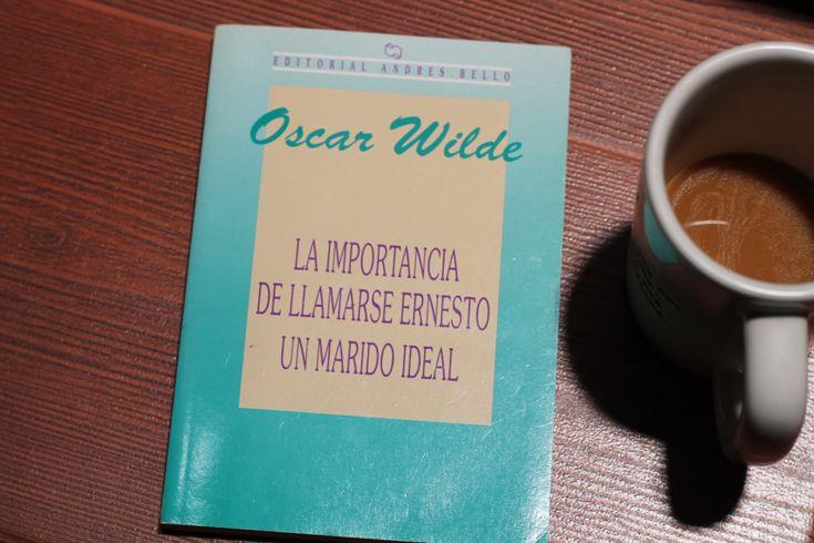 La importancia de llamarse Ernesto de Oscar Wilde