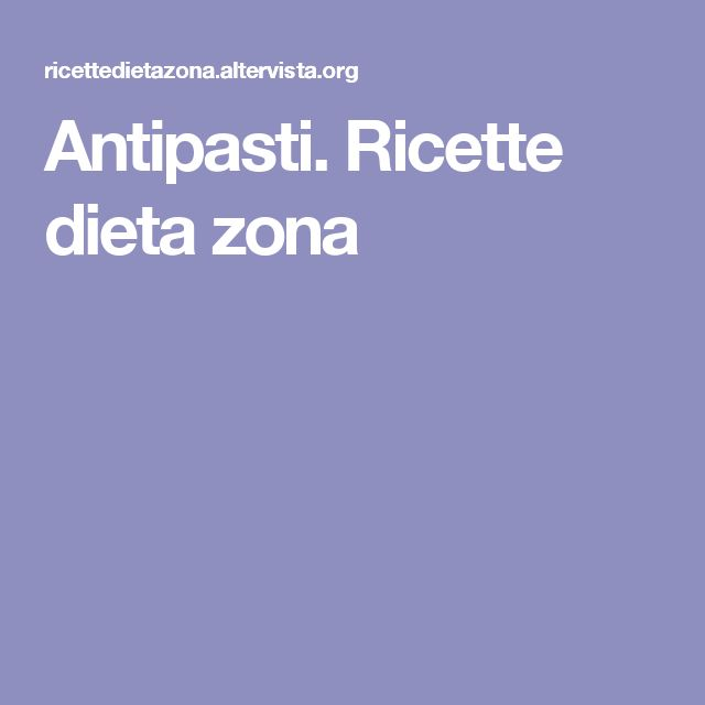 Antipasti. Ricette dieta zona