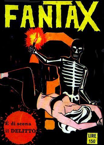 COLLEZIONISMO: FANTAX (POI DIVENUTO FANTASM) - http://c4comic.it/collezionismo/collezionismo-fantax-poi-divenuto-fantasm/