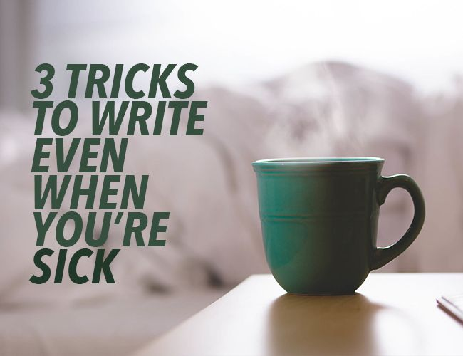 Struck with an illness? It doesn't have to stop your writing. Your experiences can inform how you write about your sick characters.