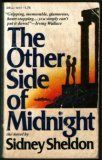Check out The Other Side of Midnight by Sidney Sheldon