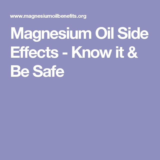Magnesium Oil Side Effects - Know it & Be Safe