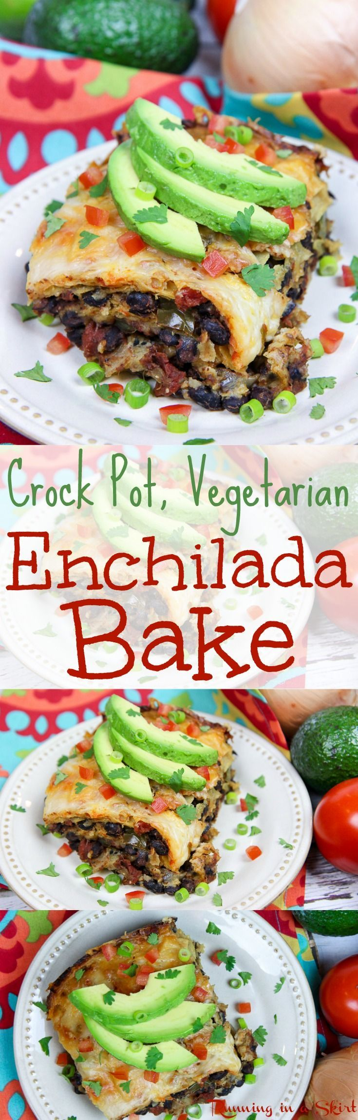 Easy Crock Pot Vegetarian Enchilada Stack recipe! An easy, healthy casserole style enchiladas made in the slow cooker or crockpot.  Filled with black beans, onions, peppers, corn tortillas and cheese!  Topped with sour cream or greek yogurt, avocado and your favorite Mexican toppings.  A great comfort foods for family dinners! / Running in a Skirt