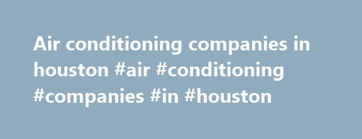 Best 20 Air Conditioning Companies Ideas On Pinterest