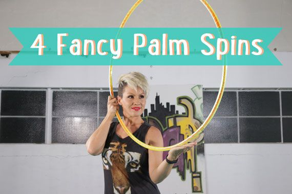 4 Fancy Palm Spins : Hoop Tutorial Part 1 | Learn How to Hula Hoop | Hula Hoop Dance Videos and Tutorials | HOOPLOVERS.TV