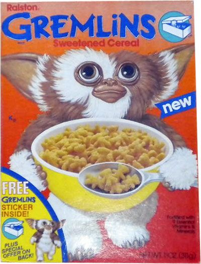 Gremlins Cereal          Do not eat after midnight!