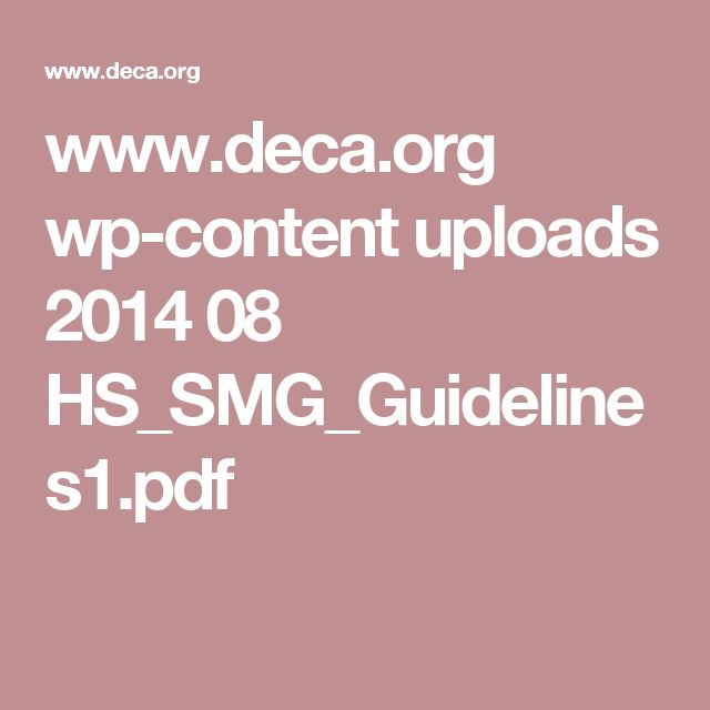 www.deca.org wp-content uploads 2014 08 HS_SMG_Guidelines1.pdf