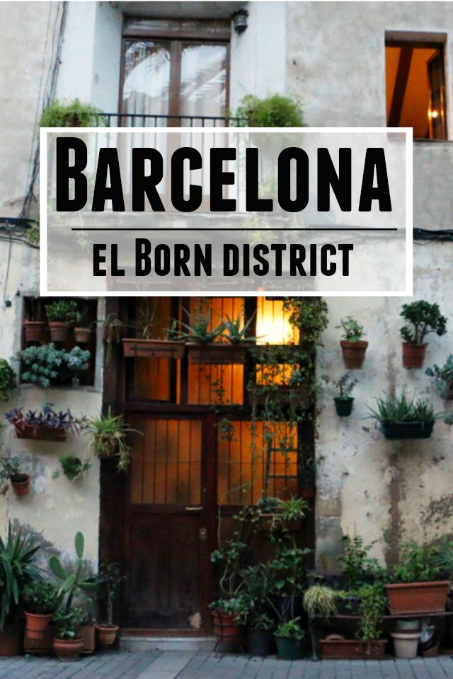 Barcelona's El Born neighborhoodWELCOME TO SPAIN! FANTASTIC TOURS AND TRIPS ALL AROUND BARCELONA DURING THE WHOLE YEAR, FOR ALL KINDS OF PREFERENCES. EKOTOURISM.  +34 664806309 VIKTORIA  https://www.facebook.com/pages/Barcelona-Land/603298383116598?ref=hl