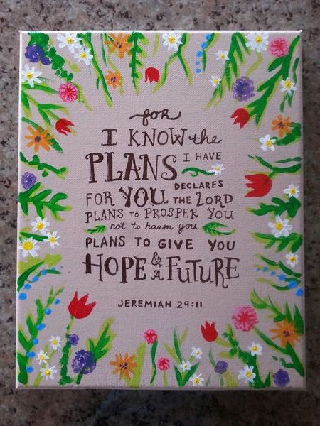 Jeremiah 2911 Bible Verse Flowers Painted 8X10 Canvas