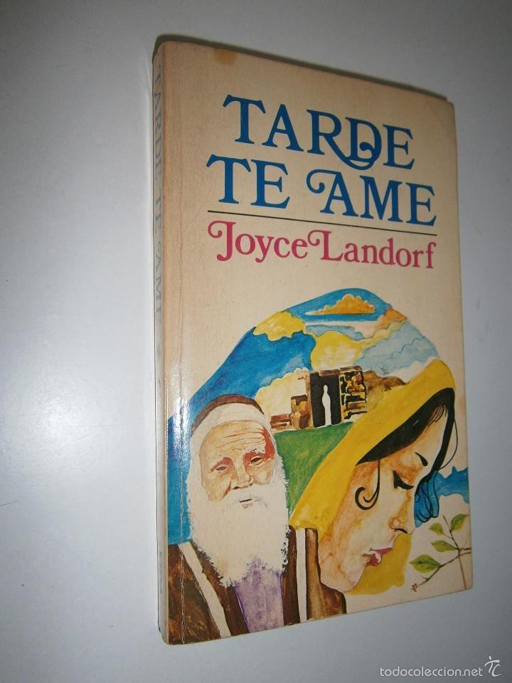 Libros de segunda mano: TARDE TE AME Joyce Landorf - Editorial Vida 1978 Version española Edwin Sipowicz - Foto 2 - 56668493