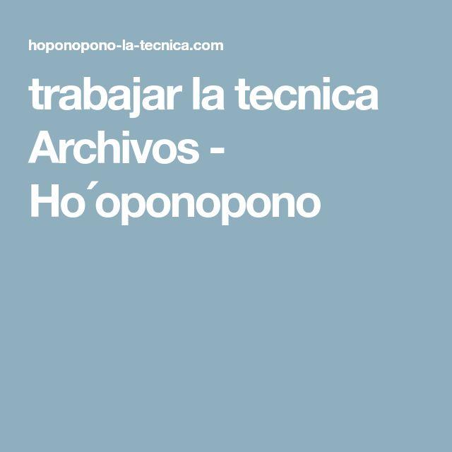 trabajar la tecnica Archivos - Ho´oponopono